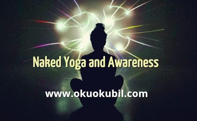 Naked Yoga and Awareness