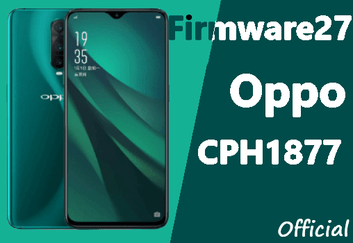 Firmware & Tool Oppo R17 / RX17 Pro CPH1877 ofp File All Region