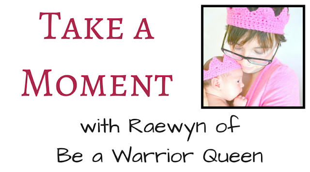 Take a Moment with Raewyn