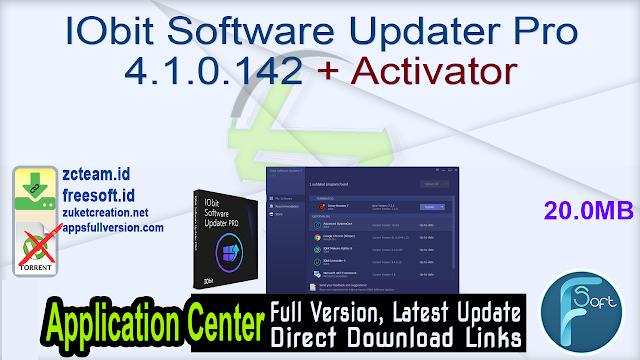 IObit Software Updater Pro 4.1.0.142 + Activator_ ZcTeam.id