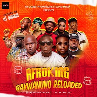 MIXTAPE: DJ Gambit -  Afroking Bakwanuno Reloaded Mix