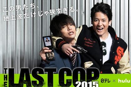 The Last Cop Season 1 / THE LAST COP ラストコップ (2015) - Japanese Drama Series