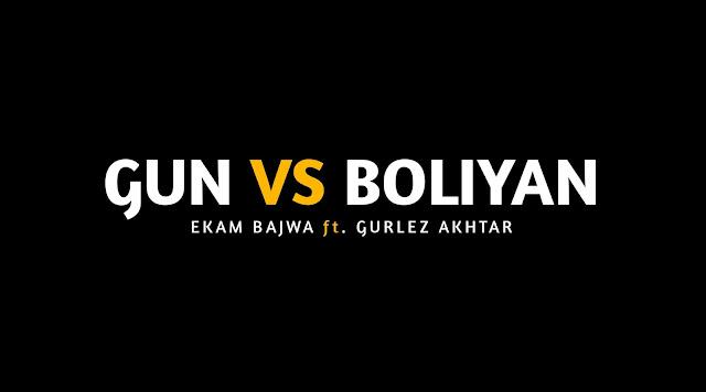 Gun vs Boliyan - Ekam bajwa | Whatsapp Status Video | New Punjabi Song 2020