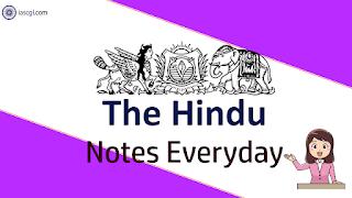 The Hindu Notes 10 May 2019 Important Articles