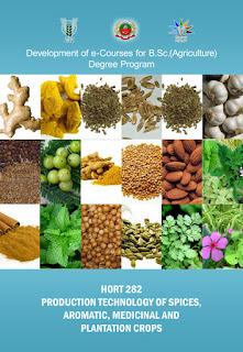 Production Technology Of Spices, Aromatic, Medicinal Plant Crops ICAR E course Free PDF Book Download e krishi shiksha