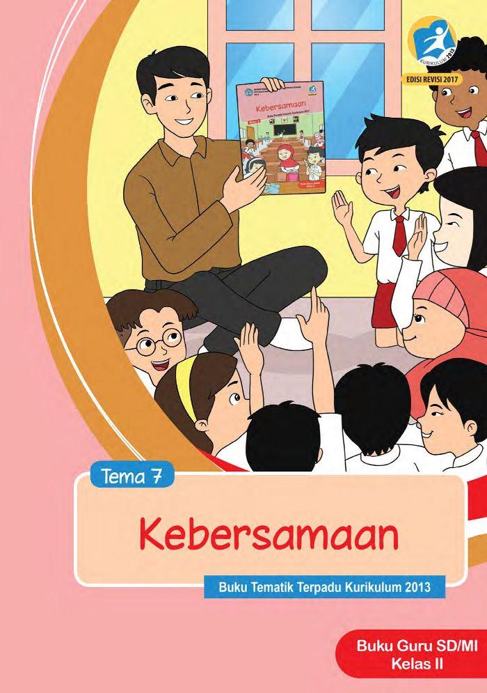 Buku Guru Tematik SD Kelas II Tema 7 Kebersamaan