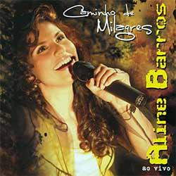 Baixar CD Gospel Caminho de Milagres - Aline Barros