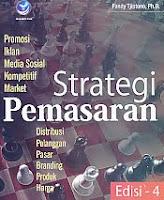 Judul Buku : STRATEGI PEMASARAN Edisi 4 Pengarang : Fandy Tjiptono, Ph.D. Penerbit : ANDI