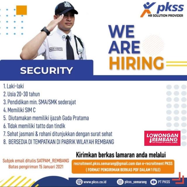 Lowongan Kerja Satpam Atau Security PKSS Penempatan Pabrik Wilayah Rembang