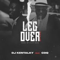 DJ Kentalky x CDQ – Leg Over-www.mp3made.com.ng