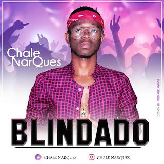 Chale Narques - Love Blindado