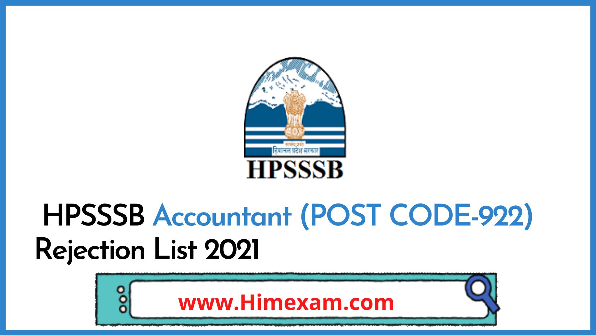 HPSSSB Accountant (POST CODE-922) Rejection List 2021