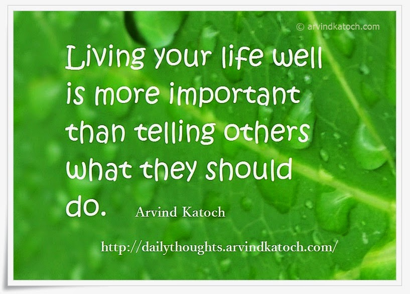 important, life, well, Daily Thought, Quote