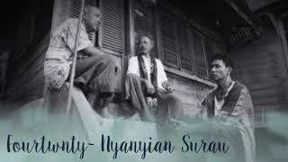 Lirik Lagu Fourtwnty – Nyanyian Surau