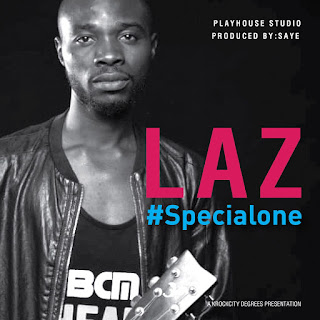 Songwriter 'Laz' Releases Lyric Video in Anticipation Of #SpecialOne