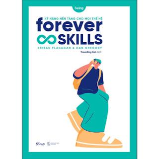 Forever Skills - Kỹ Năng Nền Tảng Cho Mọi Thế Hệ ebook PDF EPUB AWZ3 PRC MOBI