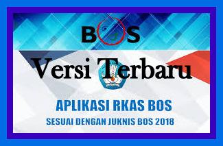 Download Aplikasi RKAS BOS Sesuai Juknis Versi Terbaru 2018