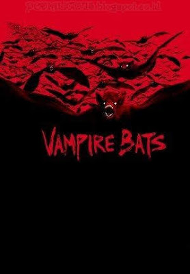 Sinopsis film Vampire Bats (2005)