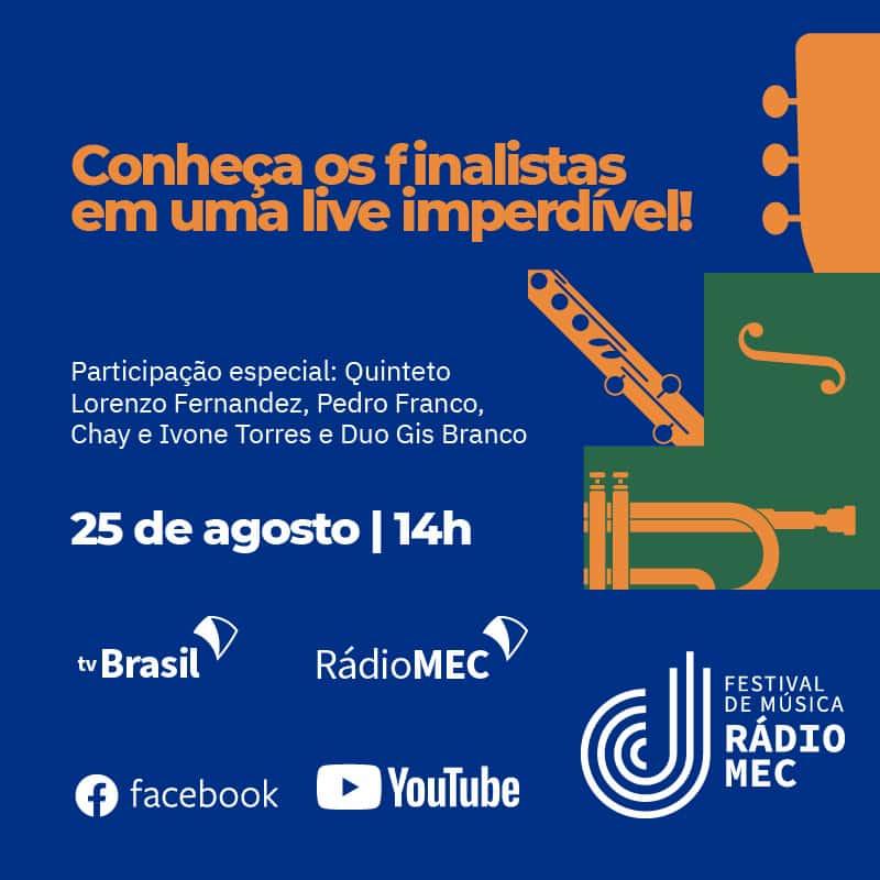 Na quarta-feira, dia 25, os ouvintes vão finalmente conhecer os finalistas do Festival de Música Rádio MEC 2021. Das 14h às 15h, a Rádio MEC AM (800 kHz) vai transmitir ao vivo o evento de divulgação dos nomes, que acontece no Estúdio 2 da TV. Às 20h do mesmo dia, a TV Brasil 2 exibe a gravação do evento na íntegra.