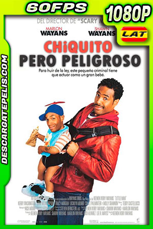Chiquito pero peligroso (2006) FULL HD 1080p 60fps BDRip Latino – Ingles