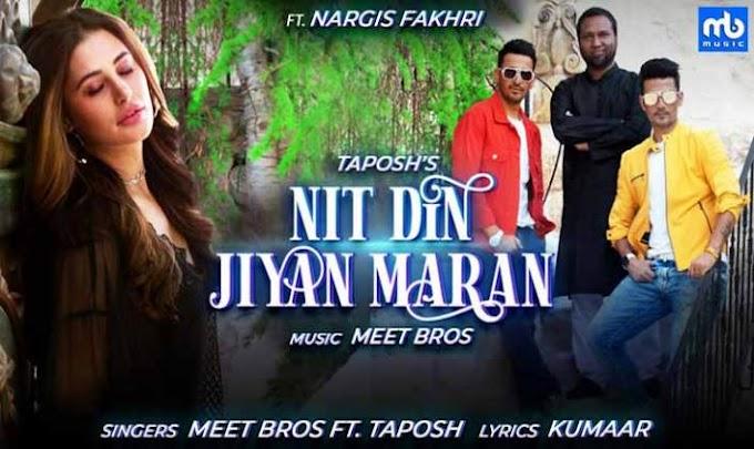 नित दिन जियां मरां Nit Din Jiyan Maran lyrics   Meet Bros, Taposh