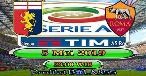 Prediksi Bola855 Genoa vs AS Roma 5 Mei 2019