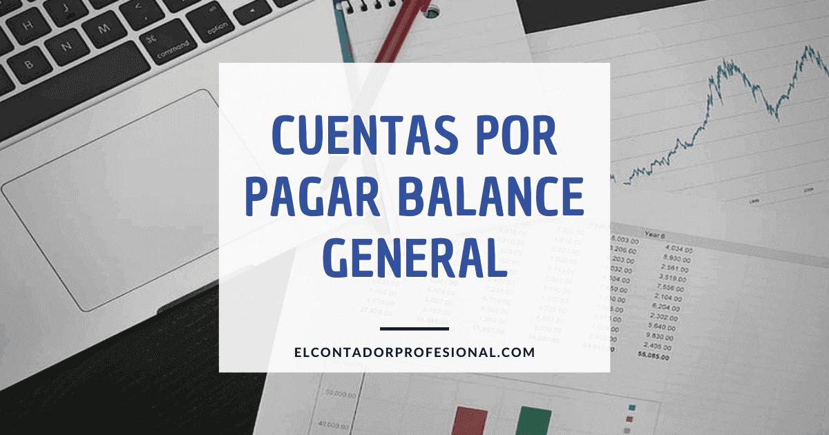 cuentas por pagar balance general