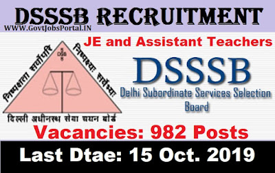 DSSSB Recruitment 2019 - Govt Jobs in Delhi for 982