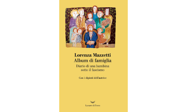 Album di famiglia. Diario di una bambina sotto il fascismo di Lorenza Mazzetti