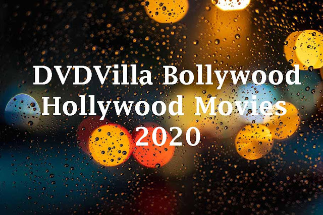 Dvdvilla Bollywood Hollywood Movies 2020 Download