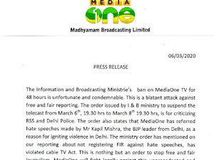 Two Malayalam news channels - Asianet News and MediaOne TV  were banned for 48 hours