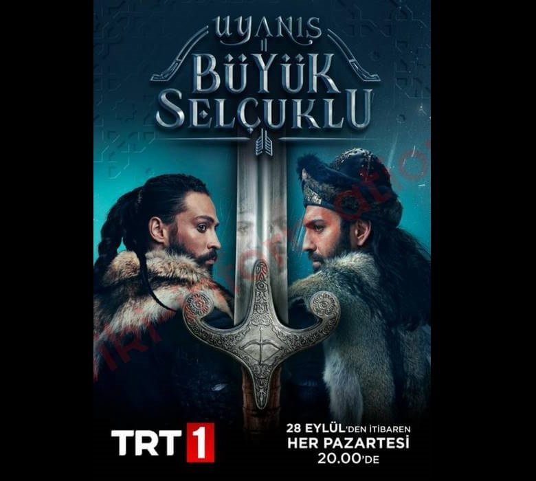 The story of Uyanis Büyük Selcuklu and its heroes and its show dates