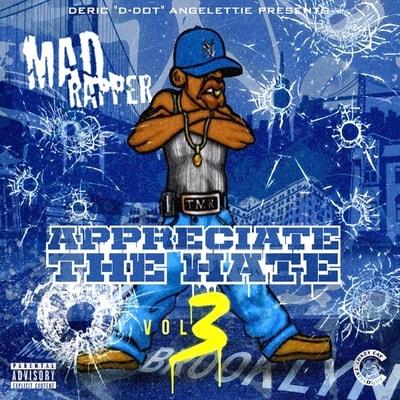 Mad Rapper - Appreciate The Hate Vol 3 (2019) - Album Download, Itunes Cover, Official Cover, Album CD Cover Art, Tracklist, 320KBPS, Zip album