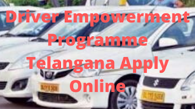 Driver Empowerment Programme Telangana Apply Online