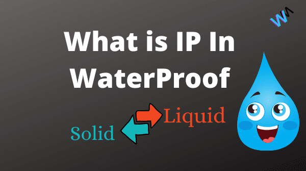 """What Is IP Rating Used For Water Protection """"Ingress Protection"""""""