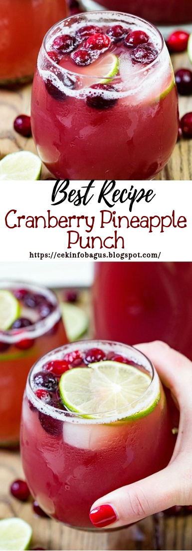 Cranberry Pineapple Punch #healthydrink #easyrecipe #cocktail #smoothie