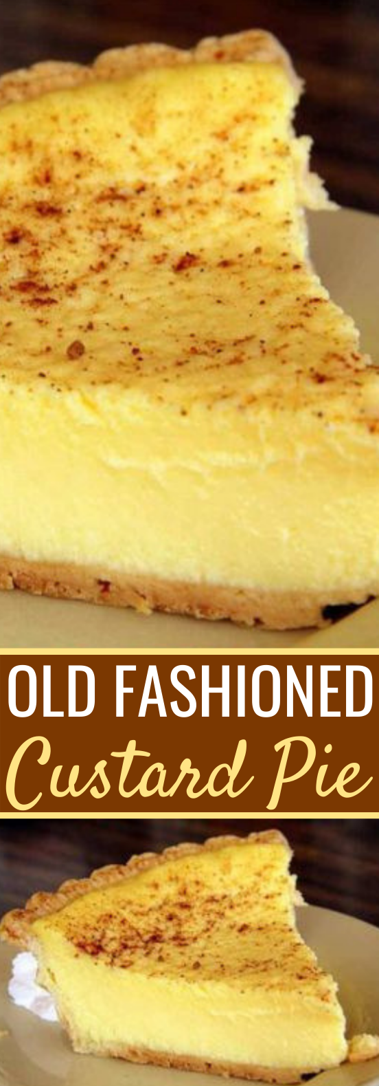 Old Fashioned Custard Pie #desserts #recipes #custard #pie #baking