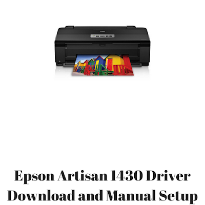 Epson Artisan 1430 Driver Download and Manual Setup
