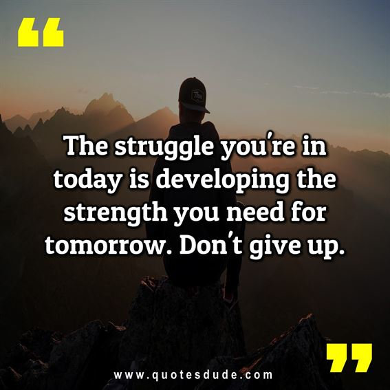 Inspirational Quotes About Life And Struggles. Struggle life quotes, relationship struggle quotes, inspirational quotes about struggle in life, struggle relationship quotes for hard times, tattoo quotes about strength and struggle, quotes about overcoming struggles, emotional struggle quotes, short inspirational quotes about life and struggles, struggling with depression quotes.