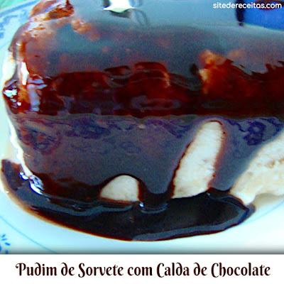 Pudim de sorvete com calda de chocolate