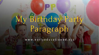 Shot Paragraph on My Birthday Party | EEB
