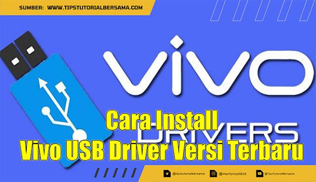Vivo USB Driver merupakan sebuah perangkat lunak agar dapat terdeteksi di PC Windows, disini kamu dapat download driver tersebut secara gratis.