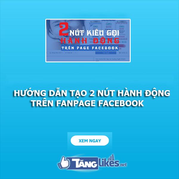 tao 2 nut hanh dong tren fanpage 1