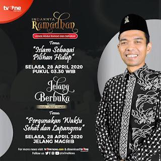Saksikan Indahnya Ramadhan dan Jelang Berbuka bersama Ustadz Abdul Somad di TVOne 28 April 2020 - Kajian Islam Tarakan