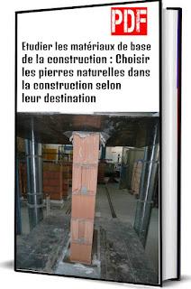 Etudier les matériaux de base de la construction : Choisir les pierres naturelles dans la construction selon leur destination PDF