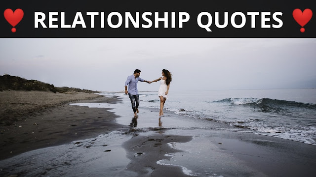 Relationship Quotes, Status, Sayings