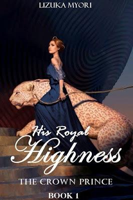 Novel The Crown Prince: His Royal Highness Book 1 Karya Lizuka Myori PDF