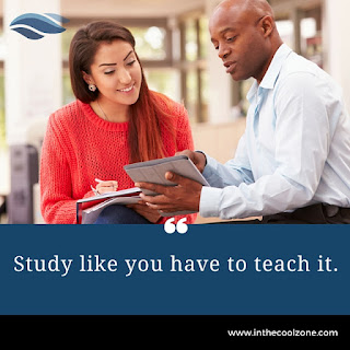 Study like you have to teach it.