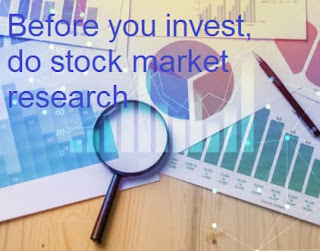 Before you invest, do stock market research