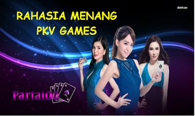 Rahasia Menang Pkv Games